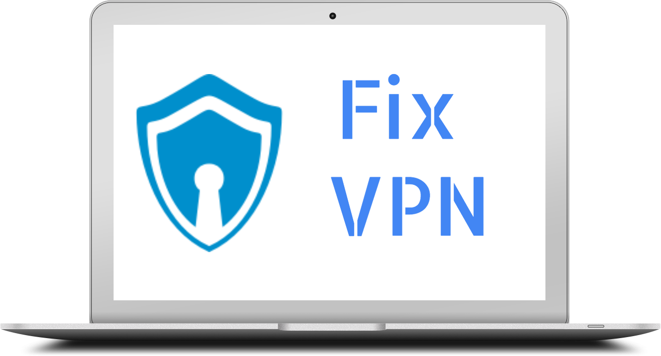 VPN Not Working OR Connecting on Chrome - How to fix?
