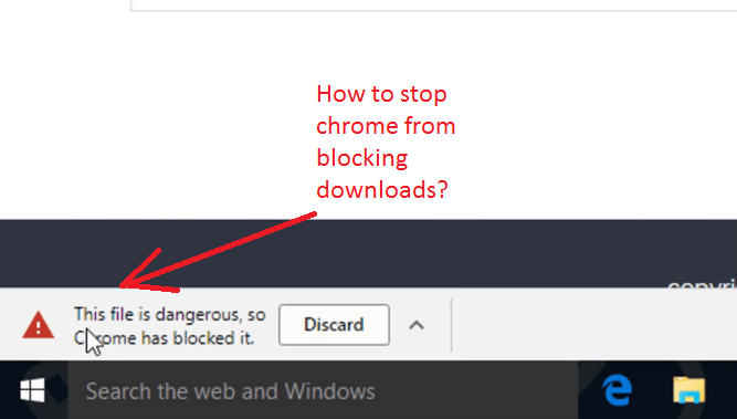 chrome blocking downloads