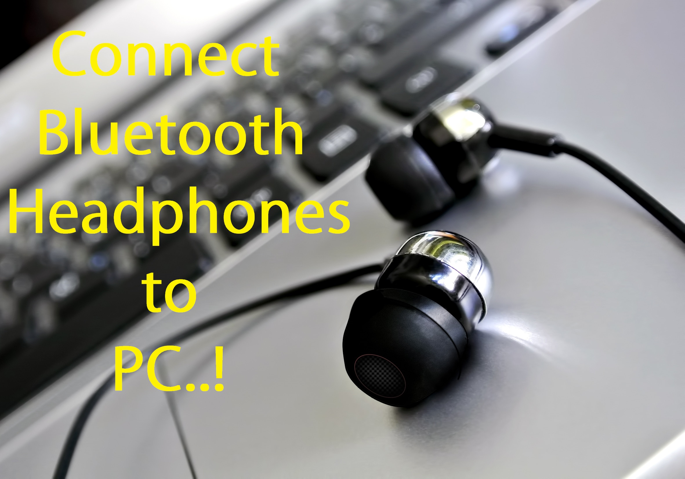 connect bluetooth headphones to pc