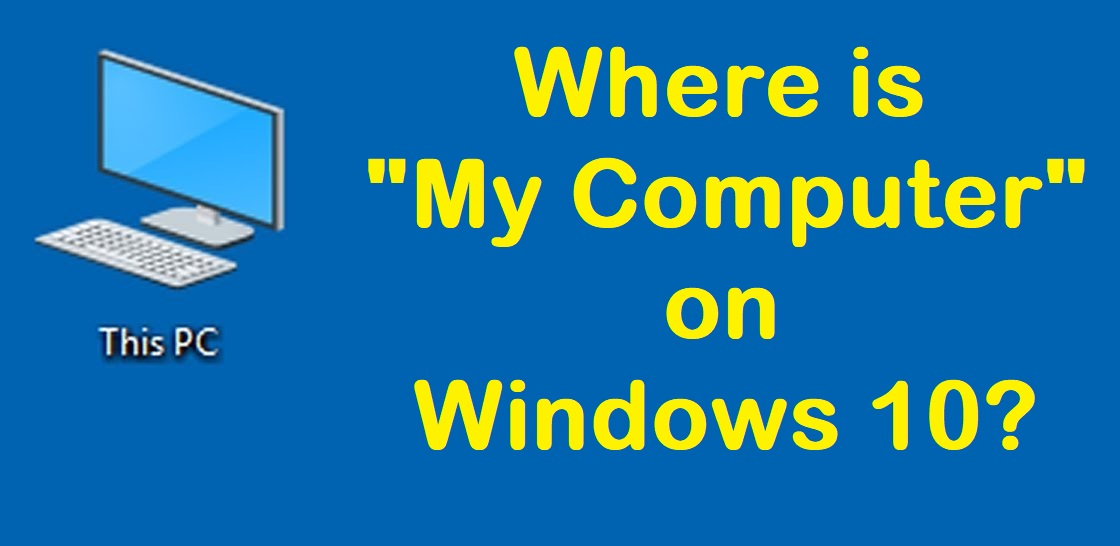 where is my computer on windows 10