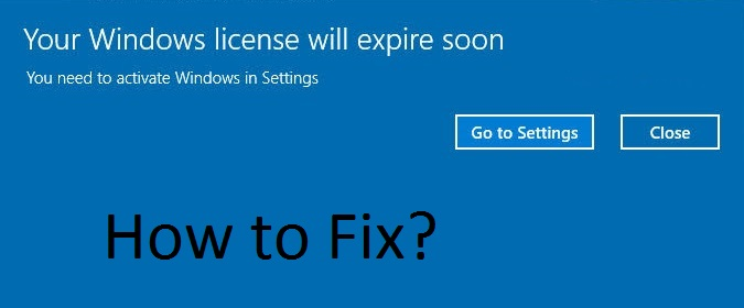 your Windows License will Expire Soon on windows 10