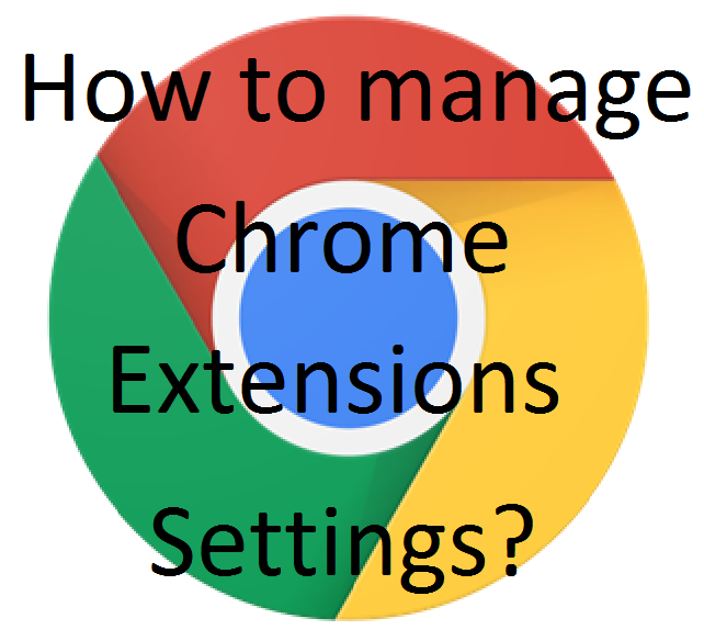 How to manage chrome extensions settings