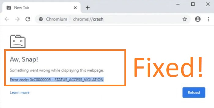 How to fix STATUS_ACCESS_VIOLATION Chrome Error