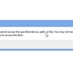 Fix: Windows cannot access the specified device, path, or file