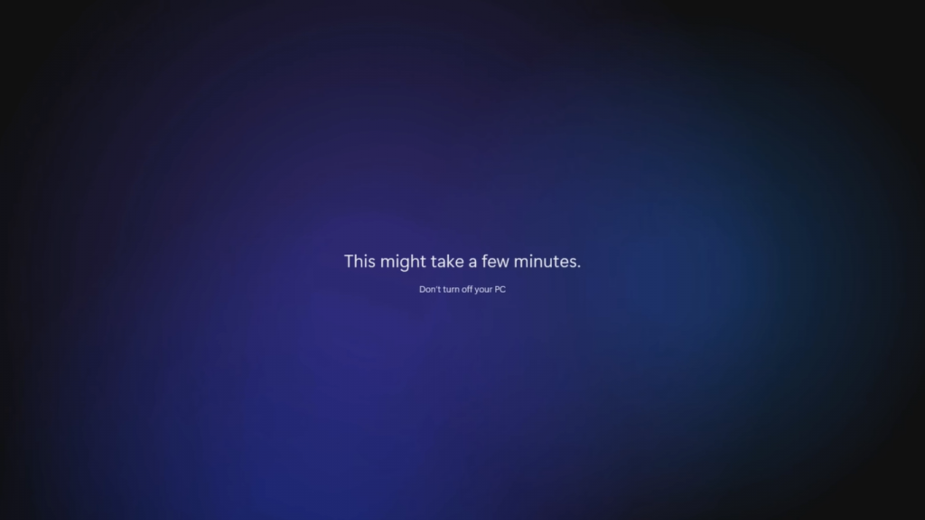 windows 11 getting ready this might take a few minutes