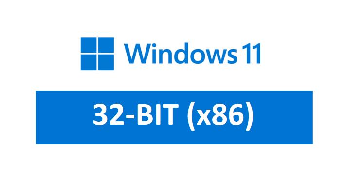 windows 11 32-bit